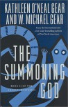 The Summoning God - Kathleen O'Neal Gear, W. Michael Gear