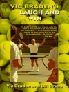 Vic Braden's Laugh and Win at Doubles - Vic Braden, Bill Bruns