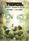 Thorgal, t. 11: Oczy Tanatloca - Grzegorz Rosiński, Jean Van Hamme