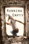 Running on Empty - Colette Ballard