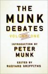 Munk Debates - Rudyard Griffiths, Patrick Luciani, Peter Munk