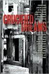 Crucified Dreams - Joe R. Lansdale (Editor)