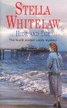 Hide and Die (Severn House Large Print) - Stella Whitelaw
