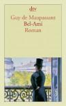 Bel Ami: Roman - Guy de Maupassant, Hermann Lindner