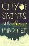 City of Saints and Madmen  - Jeff VanderMeer