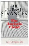 The Ultimate Stranger: The Autistic Child - Carl H. Delacato