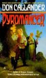 Pyromancer - Don Callander