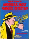 Dick Tracy: America's Most Famous Detective - Chester Gould, Bill Crouch