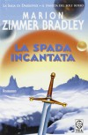 La spada incantata - Marion Zimmer Bradley