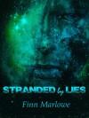 Stranded by Lies - Finn Marlowe