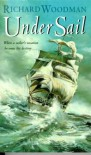 Under Sail - Richard Woodman