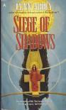 Siege of Shadows - Lynn Abbey