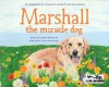 Marshall the Miracle Dog - Cynthia Willenbrock, Lauren Heimbaugh