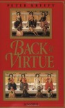 Back to Virtue: Traditional Moral Wisdom for Modern Moral Confusion - Peter Kreeft, Russell Kirk