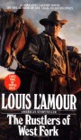 The Rustlers of West Fork - Louis L'Amour, Tex Burns