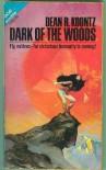 Dark Of The Woods - Dean Koontz