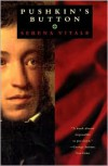 Pushkin's Button - Serena Vitale, Ann Goldstein, Jon Rothschild