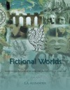 Fictional Worlds: Traditions in Narrative and the Age of Visual Culture, Vols 1-4 (Storytelling on Screen) - L.A. Alexander