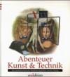 Abenteuer Kunst & Technik - Jay Young