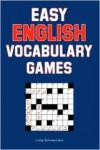 Easy English Vocabulary Games - Linda Schinke-Llano