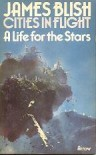 A Life for the Stars - James Blish