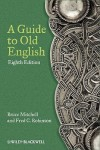 A Guide to Old English - Bruce Mitchell, Fred C. Robinson
