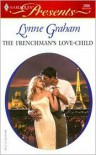 The Frenchman's Love-Child (Brides of L'Amour, #1) - Lynne Graham