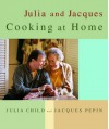 Julia and Jacques Cooking at Home - Julia Child, Jacques Pépin