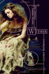 Wither - Lauren DeStefano
