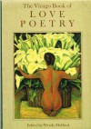 The Virago Book of Love Poetry -