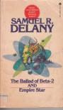 The Ballad of Beta-2 / Empire Star - Samuel R. Delany