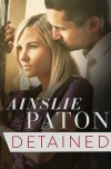 Detained - Ainslie Paton