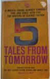 5 Tales From Tomorrow - T.E. Dikty, Albert Compton Friborg
