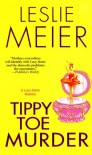 Tippy Toe Murder: A Lucy Stone Mystery (Lucy Stone Mysteries) - Leslie Meier