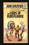 The Webs of Everywhere - John Brunner