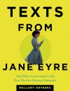 Texts from Jane Eyre - Mallory Ortberg