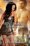 Mistaken Identities - Tressie Lockwood, Dahlia Rose