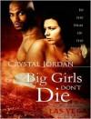 Big Girls Don't Die  - Crystal Jordan