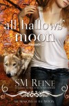 All Hallows' Moon (Seasons of the Moon, Book 2) - SM Reine