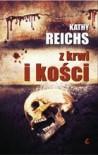 Z krwi i z kości - Kathy Reichs