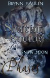 Shifting Snows - Brynn Paulin