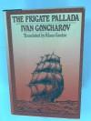 The Frigate Pallada - Ivan Goncharov, Klaus Goetze