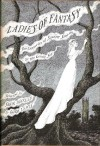 Ladies of fantasy: Two centuries of sinister stories by the gentle sex - Edith Nesbit;Joan Aiken;Madame Blavatsky