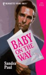 Baby On The Way (Harlequin Yours Truly) - Paul