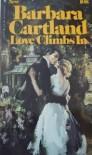 Love Climbs in - Barbara Cartland