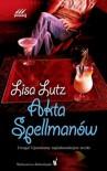 Akta Spellmanów - Lisa Lutz