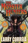 Monster Hunter International (MHI, #1) - Larry Correia
