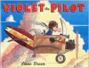 Violet the Pilot - Steve Breen