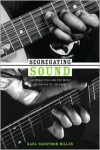 Segregating Sound: Inventing Folk and Pop Music in the Age of Jim Crow - Karl  Hagstrom Miller, Ronald Radano, Josh Kun
