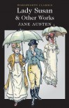 Lady Susan and Other Works - Jane Austen